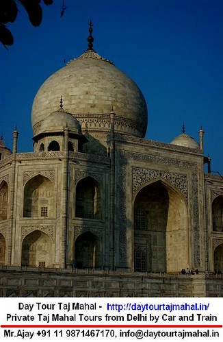 Taj Mahal Day Tour 2  Day Tour Taj Mahal  Private Day Trip  Flickr