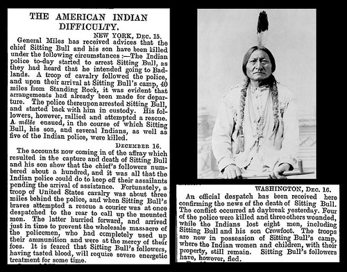 15th December 1890 - Death of Chief Sitting Bull | by Bradford Timeline
