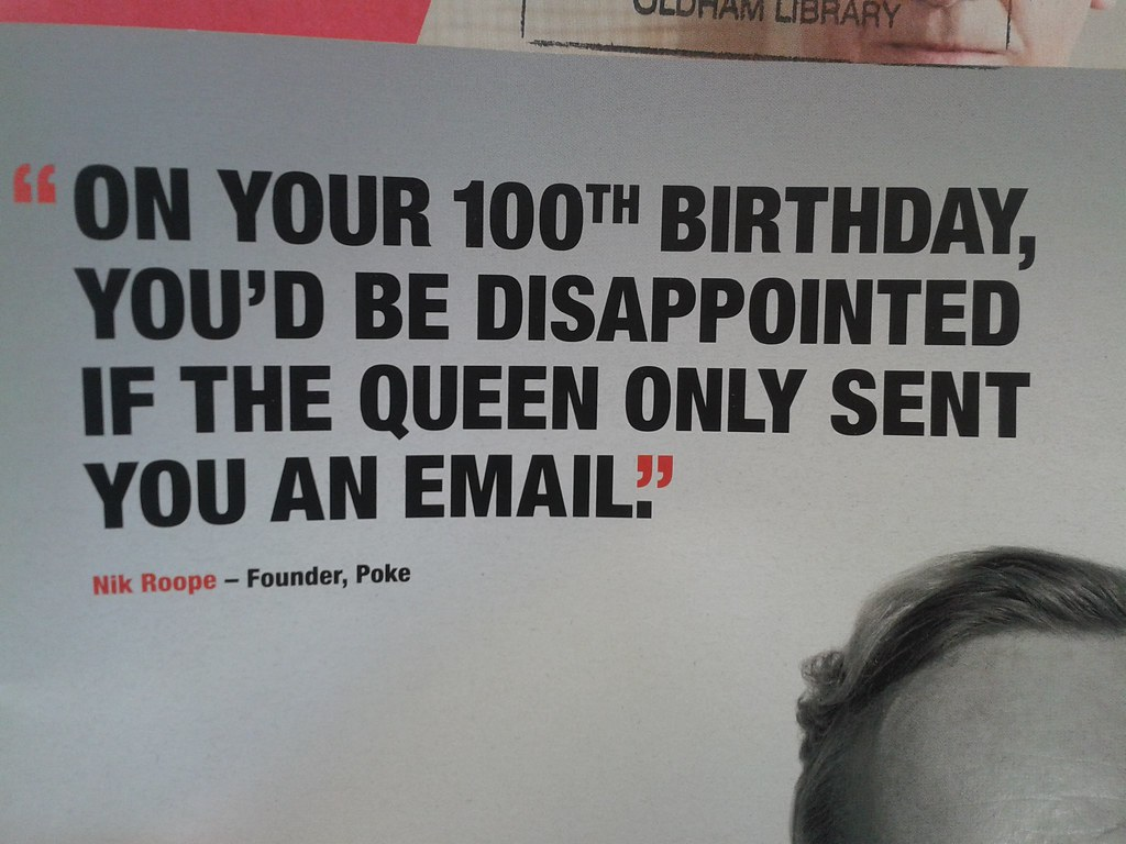 your 100th birthday youd be disappointed if the queen only sent you