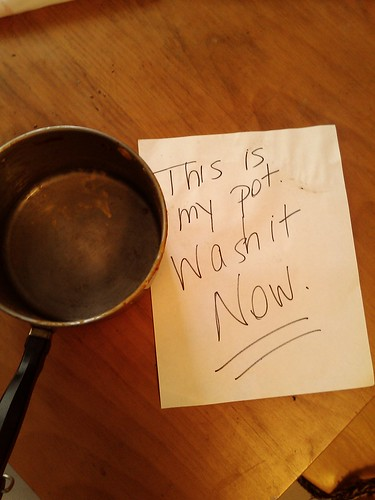 This is my pot! | by passiveaggressivenotes