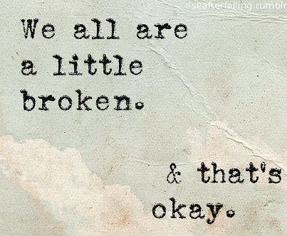 Hurt Quotes Love Relationship We Are All A Little Brok Flickr