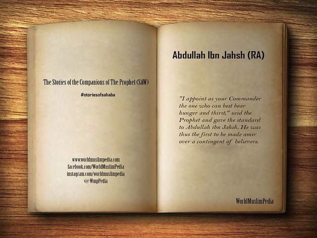 Abdullah Ibn Jahsh (RA)