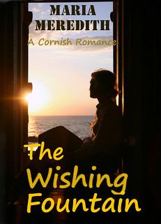 WISHING FOUNTAIN a Cornish Romance, The - Maria Meredith | by mequeenie