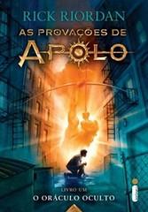 03 - O Oráculo Oculto (As Provações de Apolo #1)