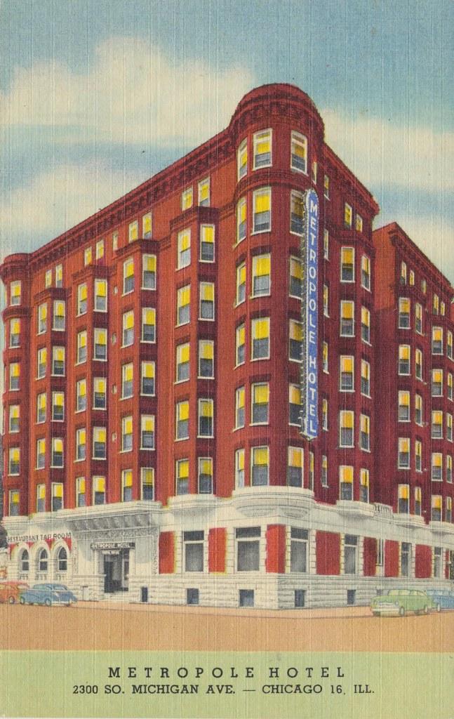 Metropole Hotel - Chicago, Illinois