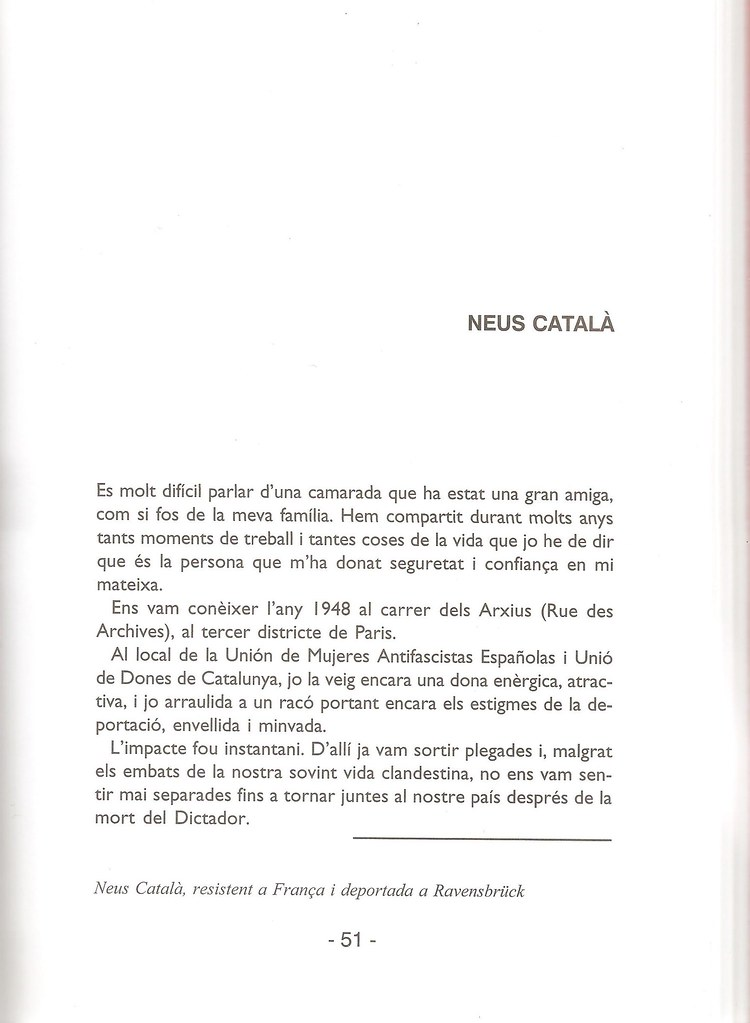 CATALÀ I PALLEJÀ, Neus. Neus  Català (testimoni de). A: Margarida Abril, d'un roig encès. Evocacions sobre un símbol del comunisme català. Barcelona: Àrea d'Història de  la Fundació Pere Ardiaca. Edita Debarris, 2004. p. 51-53. (Col·lecció Memòria sentida