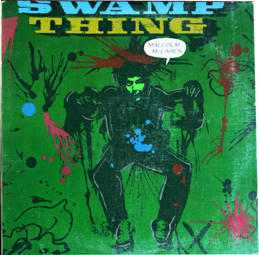 Malcolm McLaren - Swamp Thing | Thomas Friel | Flickr