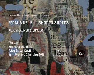 Shot To Shreds launch poster 2 | by Fergus Kelly