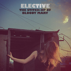 "Album Artwork - Elective ""The Stitch-Up Of Bloody Mary"""