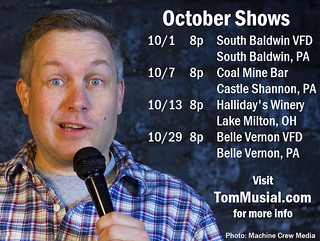 2016.10.Shows | by Tom Musial Comedy