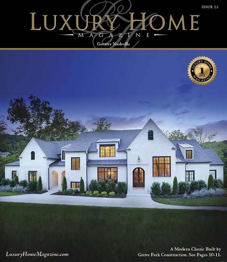 ... Luxury Home Magazine Nashville Issue 2.2 | By LuxuryHomeMag