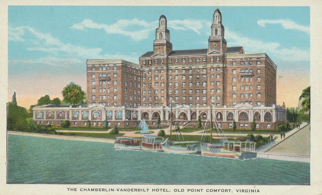 The Chamberlin-Vanderbilt Hotel - Old Point Comfort, Virginia