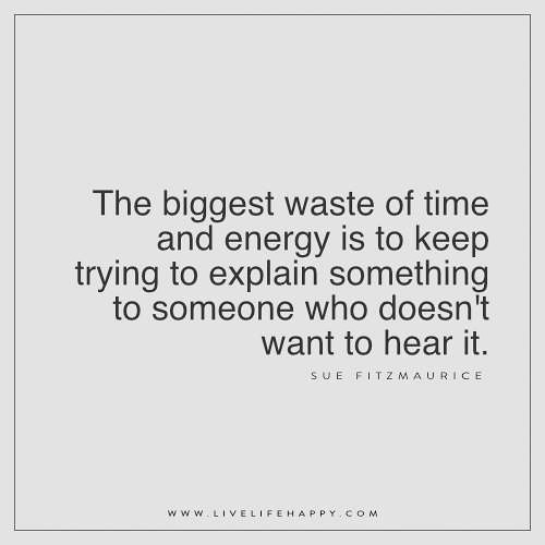 Time Waster Quotes: The Biggest Waste Of Time Quote