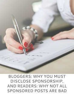 Blogging Tips: Bloggers - Why You Must Disclose Sponsorship, and Readers - Why Not All Sponsored Posts Are Bad | Not Dressed As Lamb