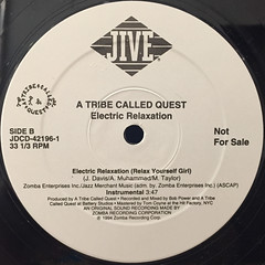 A TRIBE CALLED QUEST:ELECTRIC RELAXATION(LABEL SIDE-B)