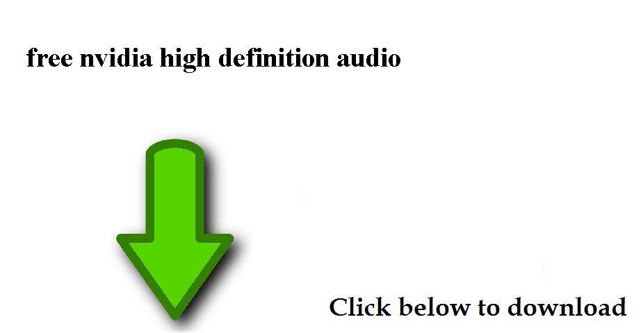 download free nvidia high definition audio