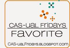 CAS-ual Fridays - Favorite