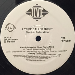 A TRIBE CALLED QUEST:ELECTRIC RELAXATION(LABEL SIDE-A)