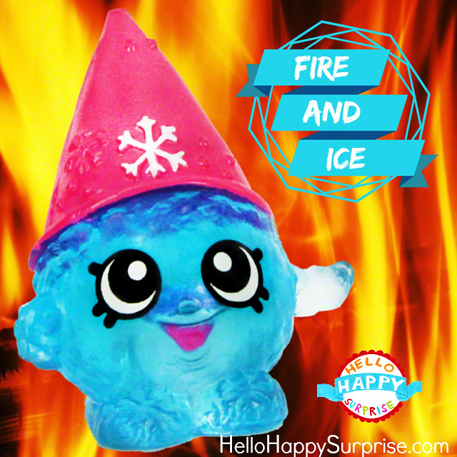 Hellohappysurprise Snow Crush Shopkins Fire And Ice
