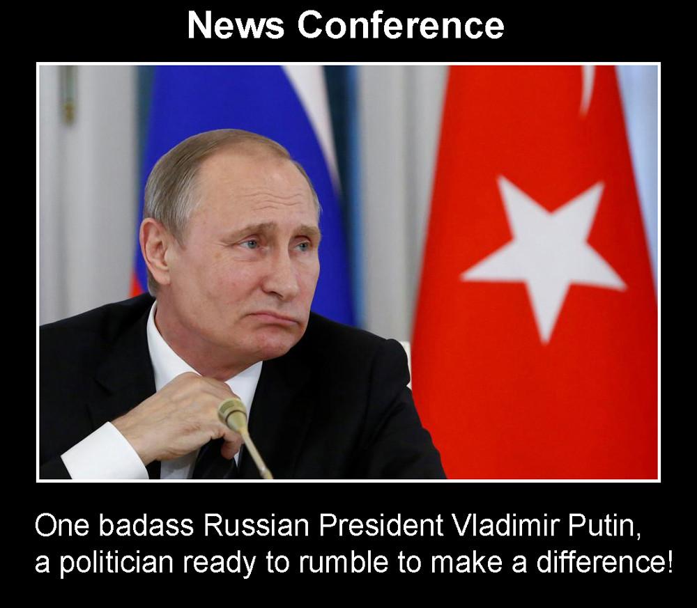 Badass Russian President Vladimir Putin
