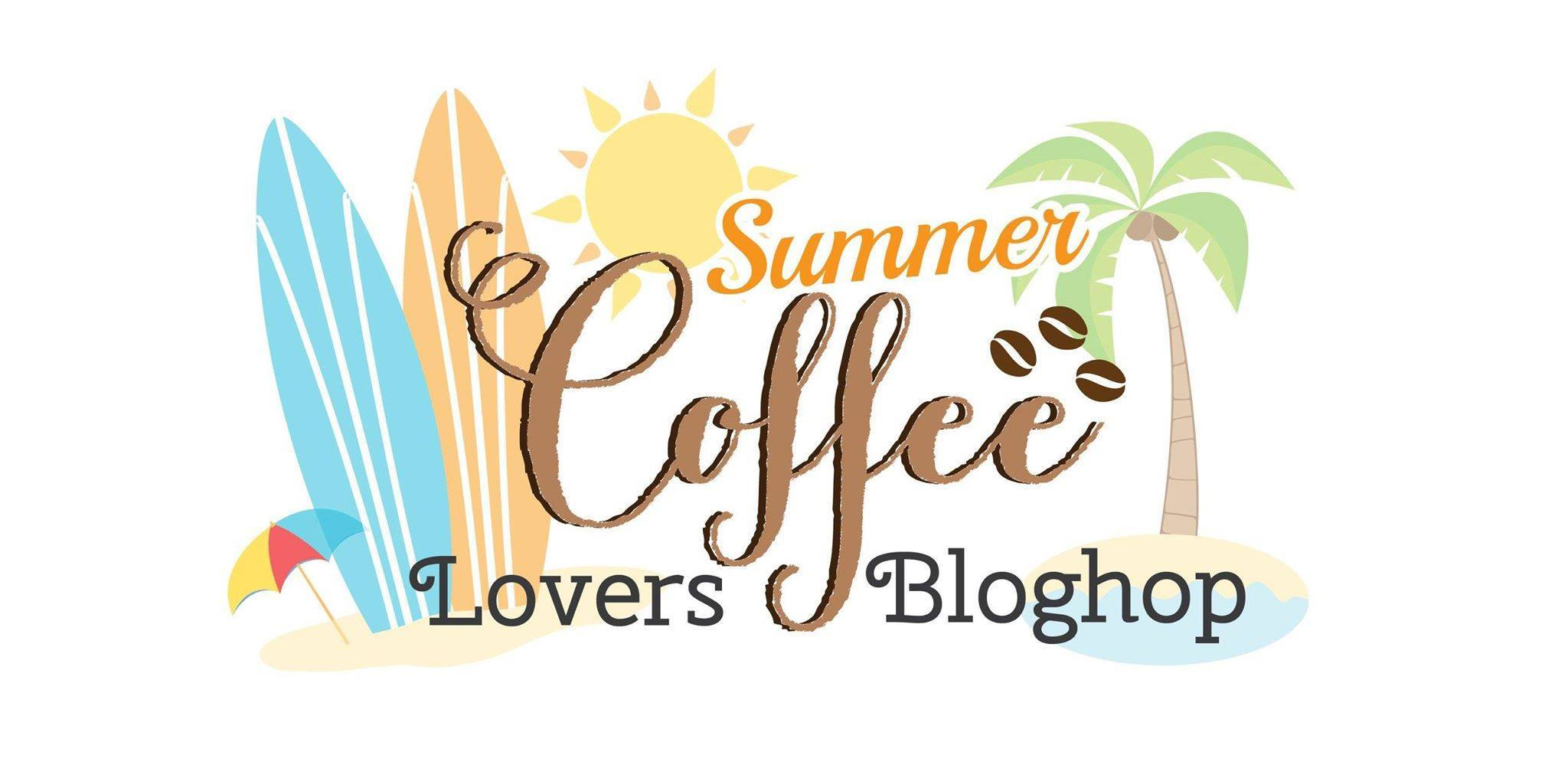 Summer Coffee Lovers Blog Hop 2016