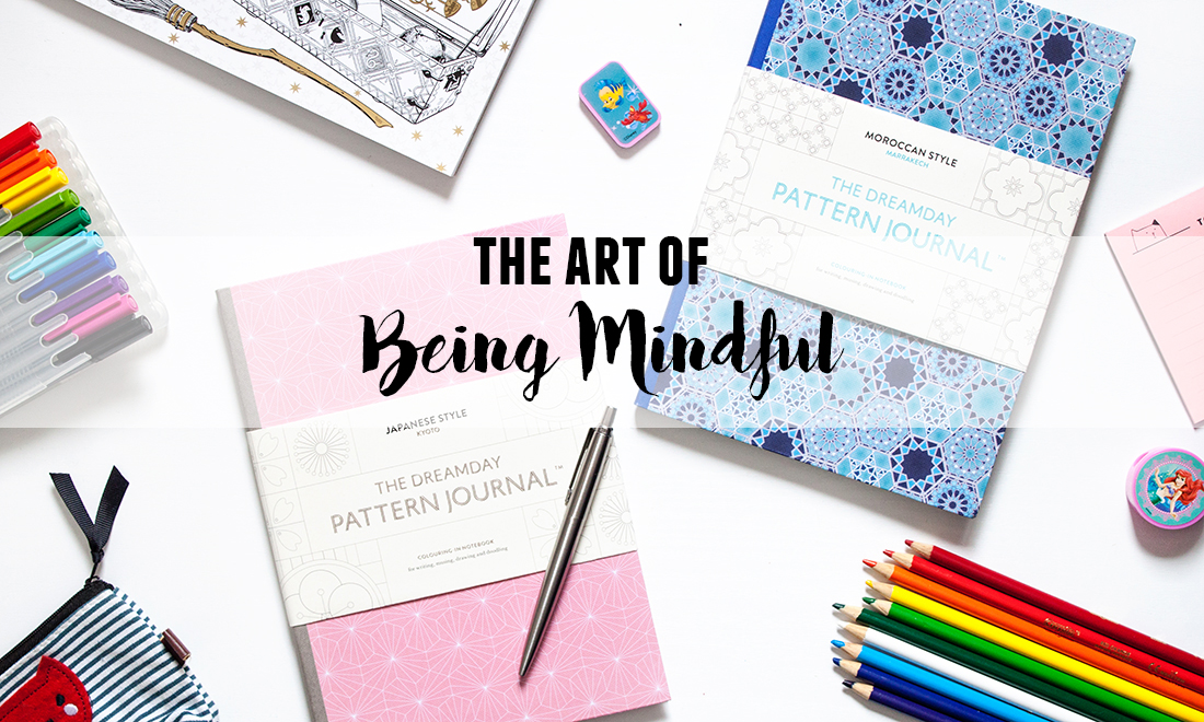 The Art of Being Mindful | Dreamdays Journal | lifeofkitty.co.uk