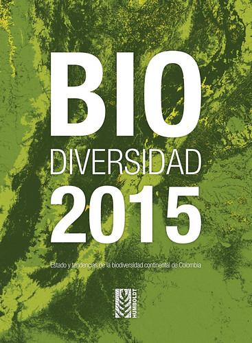 Biodiversidad 2015. Estado y tendencias de la biodiversidad continental de Colombia