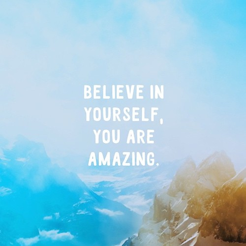 Good Morning You Are Amazing : Good morning quot believe in yourself you are amazing ha