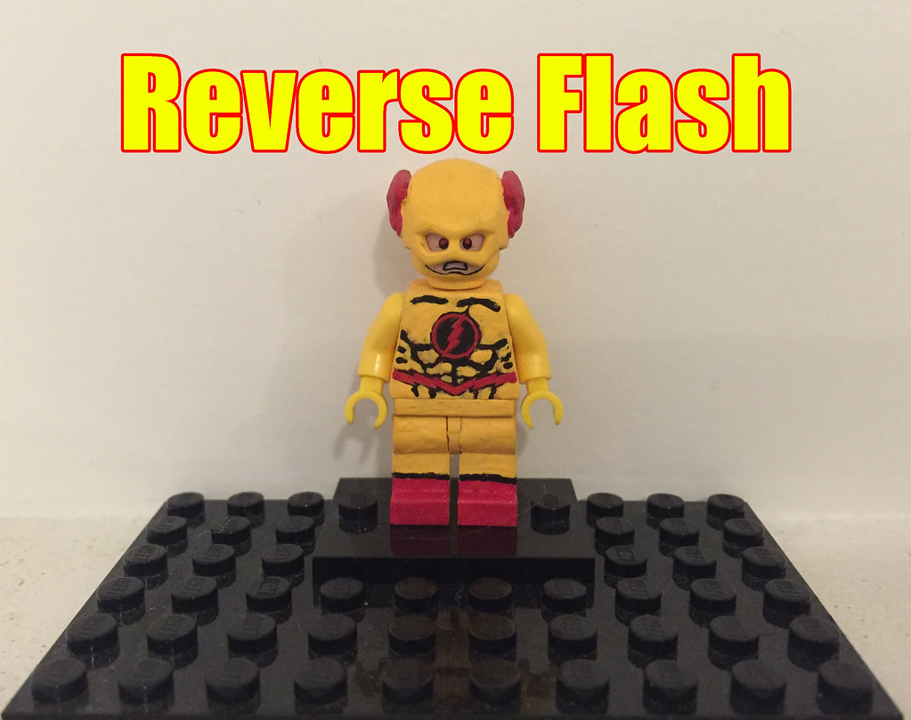 Custom Lego Reverse Flash Now I Did Say That This One Was Flickr