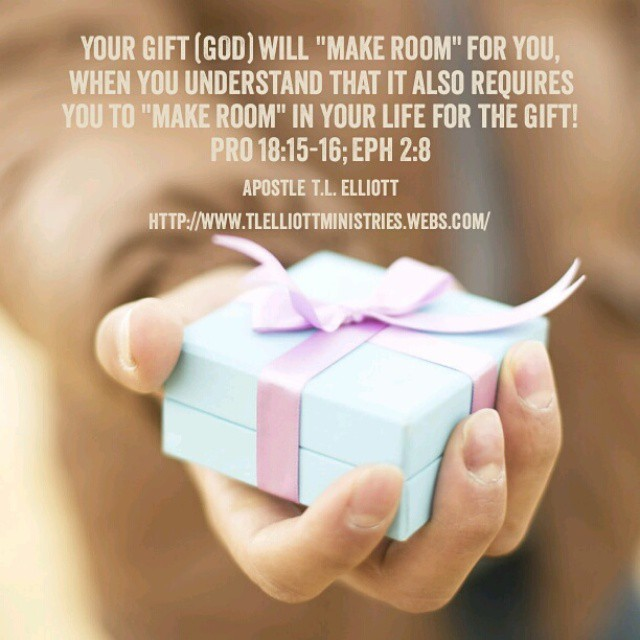 Your gift (GOD) will \