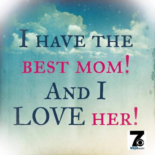 Do You Love YOUR Mama?!?! I Sure Love Mine. Miss Her! And
