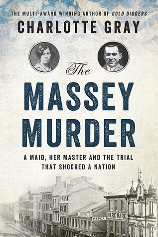 The Massey Murder Charlotte Gray