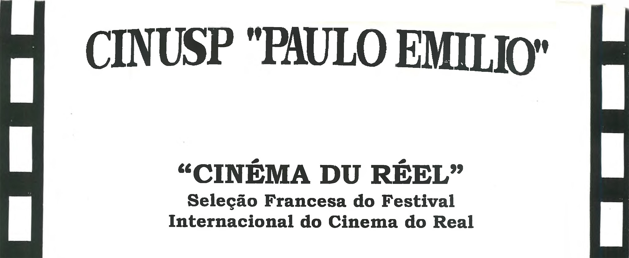 Cinemá du Réel -Seleção Francesa do Festival Internacional do Cinema do RealCINÉMA DU RÉELCinema do Real