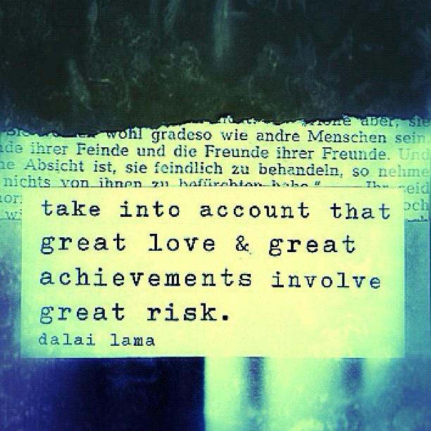great risk love risk dalai lama quotes words