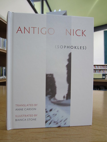 Antagonick by Anne Carson | by Scottish Poetry Library