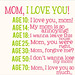 Mom, I Love You! - Through the Years