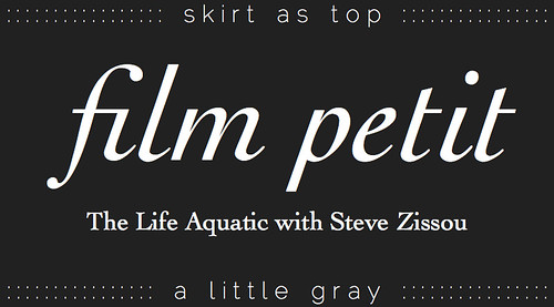 film petit: the life aquatic with steve zissou | by skirt_as_top