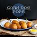 corn dog pops