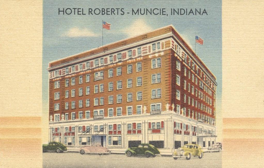 Hotel Roberts - Muncie, Indiana
