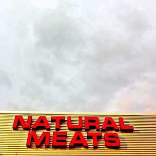 Natural Meats. | by rondostar