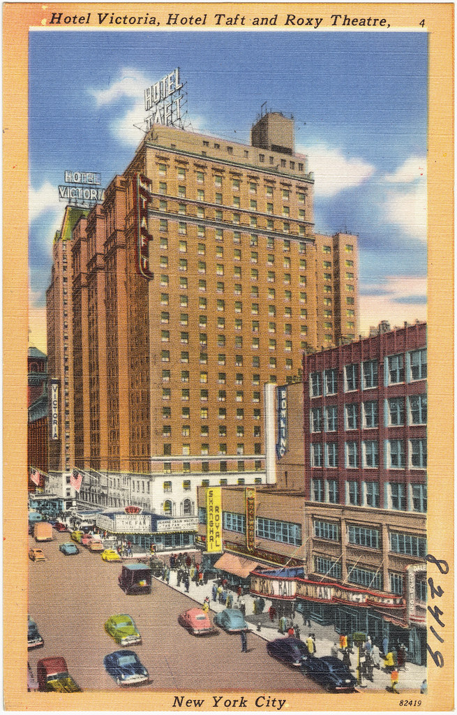 Hotel Victoria, Hotel Taft And Roxy Theatre, New York City