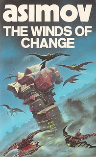 Isaac Asimov - The Winds of Change (Granada 1985) | by horzel