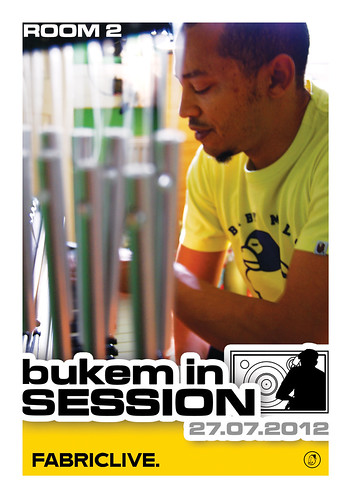 bukem in session FABRICLIVE ROOM2 Front 27.07.2012 | by goodlooking organisation