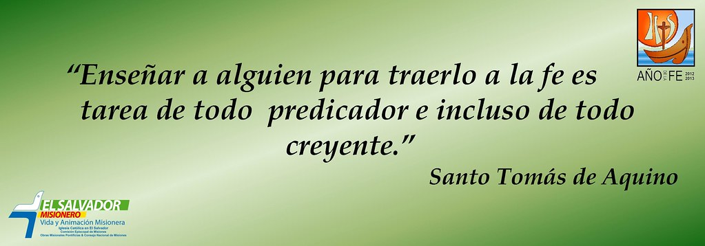 Frases Año De La Fe Santo Tomas De Aquino El Salvador Misionero