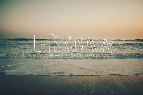 ... 241.366 {Let's Run Away} | by Laura L. Ruth