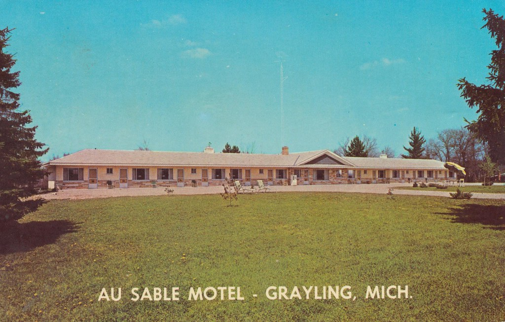 Au Sable Motel - Grayling, Michigan