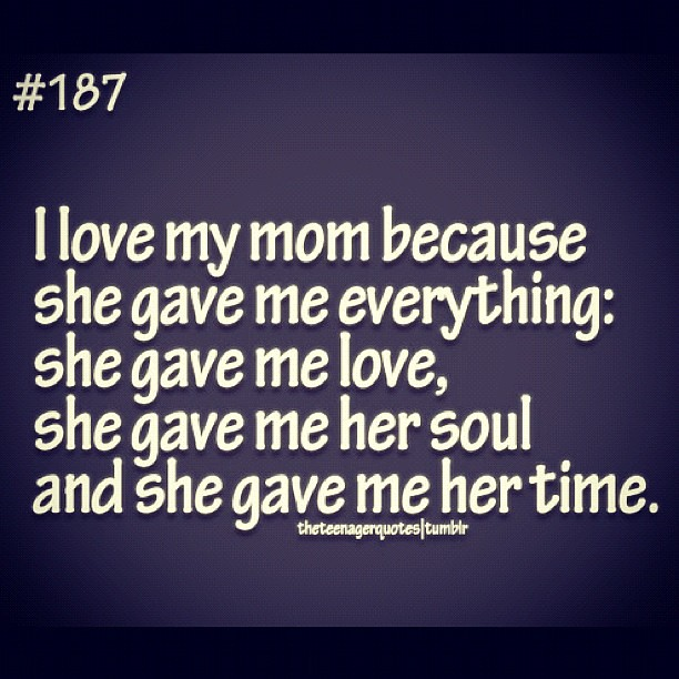 Love Quotes For Mom: I Love My Mom! #mom #quotes #love #respect #mother #mama