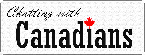 Chatting with Canadians | by First Home Dreams