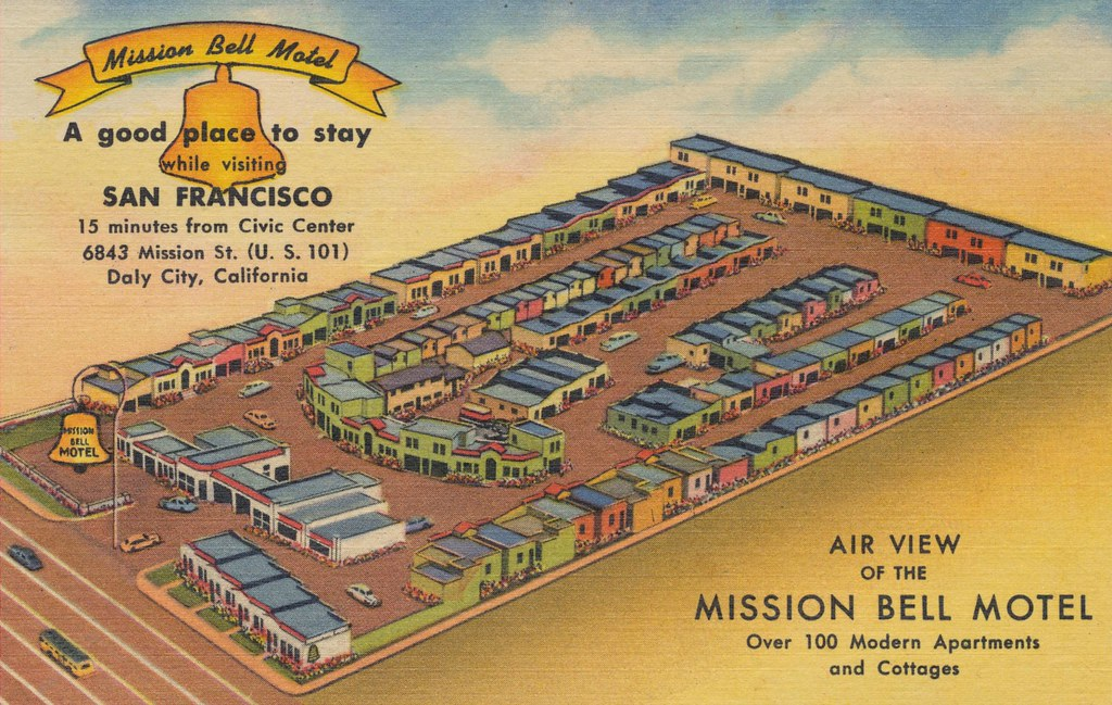 Mission Bell Motel - Daly City, California