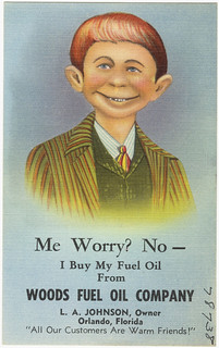 Me worry? No- I buy my fuel oil from Woods Fuel Oil Company, L.A. Johnson, owner, Orlando, Florida, 'all our customers are warm friends!' | by Boston Public Library